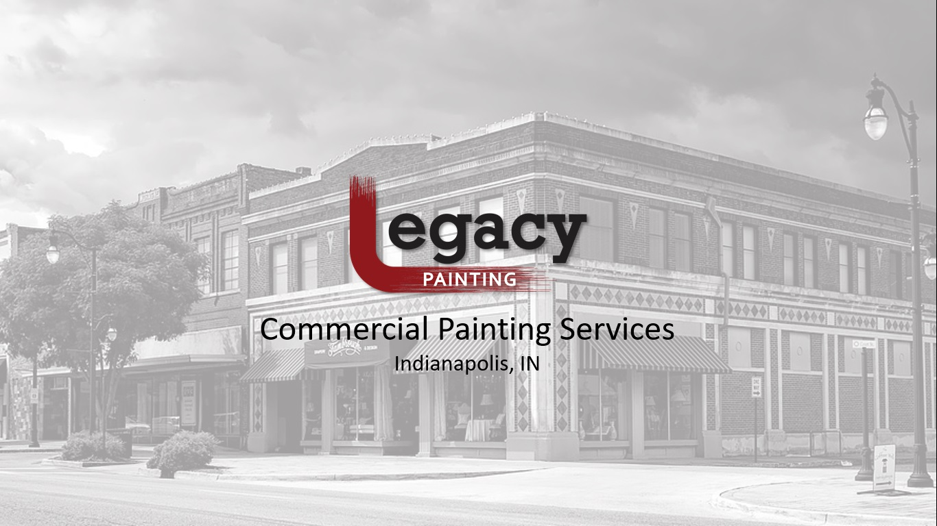 indianapolis commercial painting contractor legacy painting